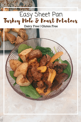 Turkey Mole and Roast Potatoes (GF, DF)