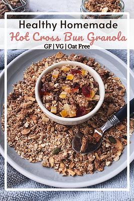 Hot Cross Bun Granola (GF, VG, Oat Free)